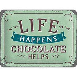 Tin Sign Life Chocolate - Nostalgic Art